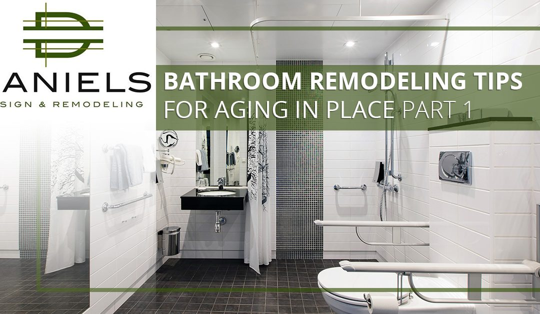 Bathroom Remodeling Tips for Aging in Place Part 1