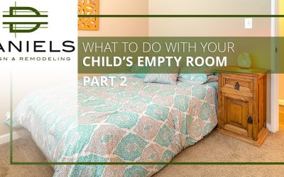 What to Do with Your Child's Empty Room Part 2