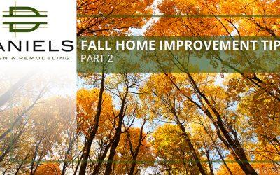 Fall Home Improvement Tips Part 2