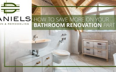 How to Save More on Your Bathroom Renovation Part 2