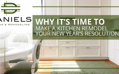 Why It's Time To Make A Kitchen Remodel Your New Year's Resolution, Part One